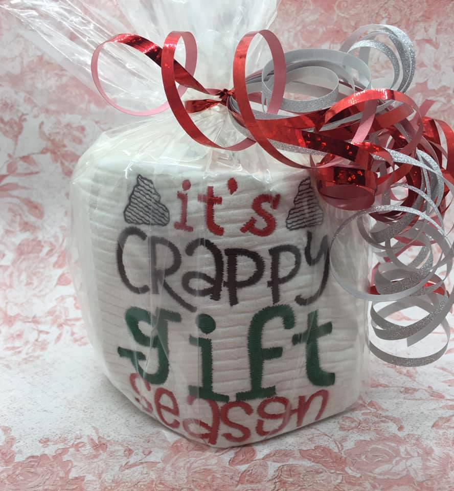 Its Crappy Gift Season Toilet Paper Embroidery Design