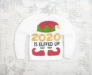2020 Elffed Up Sweater Embroidery Design