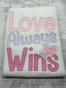 Love Always Wins In The Hoop Embroidery Design (5x7)