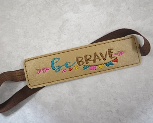 Be Brave Planner Band Embroidery Design