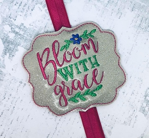 Bloom with Grace Planner Band Embroidery Design
