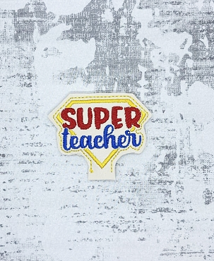 Super Teacher Pencil Topper Embroidery Design